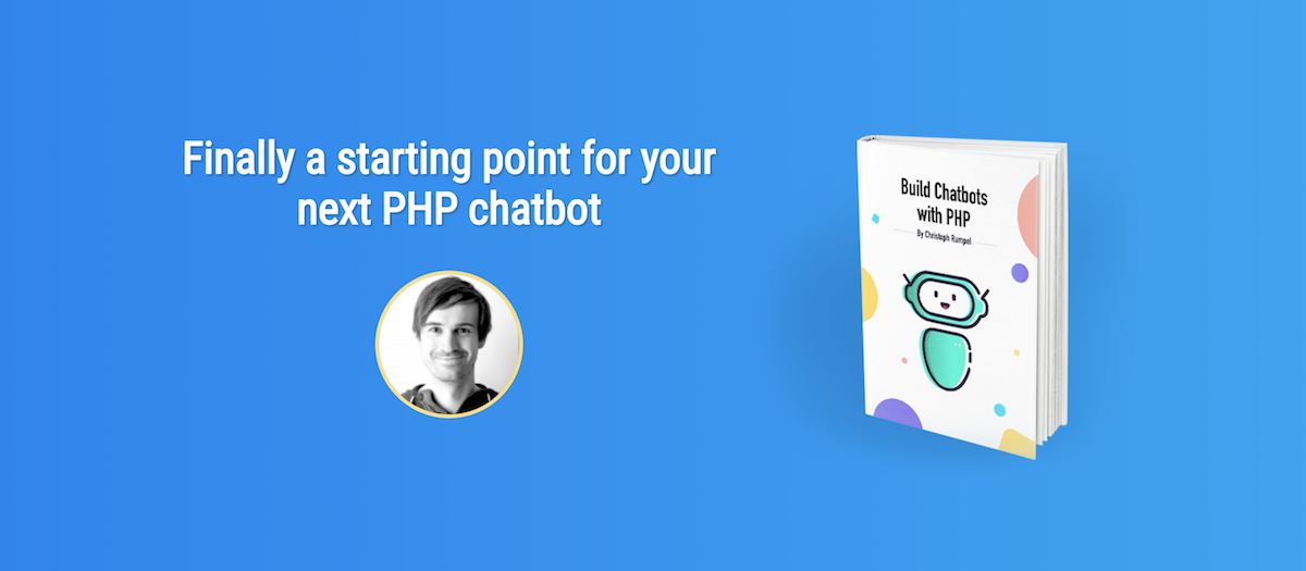 Image showing my new e-book Build chatbots with PHP